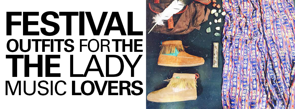 Festival Outfits For All You Lady Music Lovers