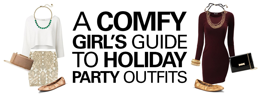 A Comfy Girl's Guide to Holiday Party Outfits