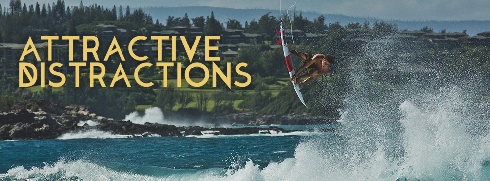 Attractive Distractions: Your New Favorite Surf Movie